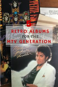 5 albums for the MTV generation