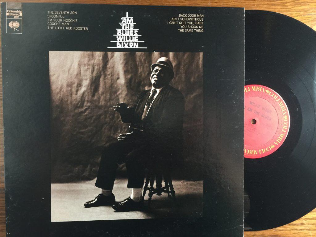 Willie Dixon I Am The Blues Vinyl Album Cooking with Vinyl