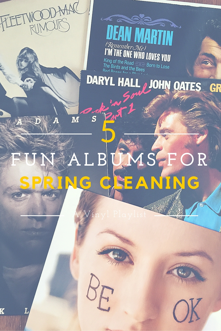 5 Albums for Spring Cleaning